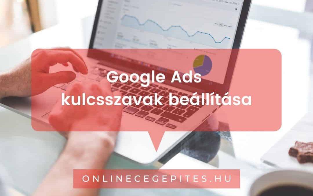 google ads kulcsszavak beállítása